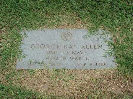 ALLEN (VETERAN WWII), GEORGE RAY - Pulaski County, Arkansas | GEORGE RAY ALLEN (VETERAN WWII) - Arkansas Gravestone Photos