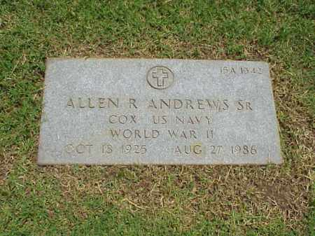 ANDREWS, SR (VETERAN WWII), ALLEN R - Pulaski County, Arkansas | ALLEN R ANDREWS, SR (VETERAN WWII) - Arkansas Gravestone Photos