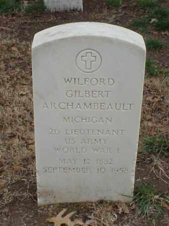 ARCHAMBEAULT (VETERAN WWI), WILFORD GILBERT - Pulaski County, Arkansas | WILFORD GILBERT ARCHAMBEAULT (VETERAN WWI) - Arkansas Gravestone Photos