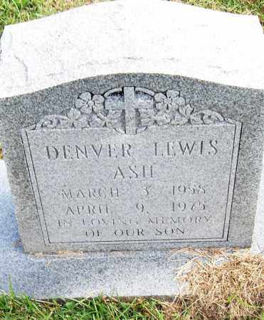 ASH, DENVER LEWIS - Pulaski County, Arkansas | DENVER LEWIS ASH - Arkansas Gravestone Photos