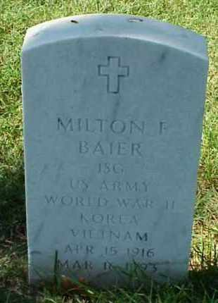 BAIER (VETERAN 3WARS), MILTON F - Pulaski County, Arkansas | MILTON F BAIER (VETERAN 3WARS) - Arkansas Gravestone Photos