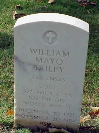 BAILEY (VETERAN WWII), WILLIAM MAYO - Pulaski County, Arkansas | WILLIAM MAYO BAILEY (VETERAN WWII) - Arkansas Gravestone Photos