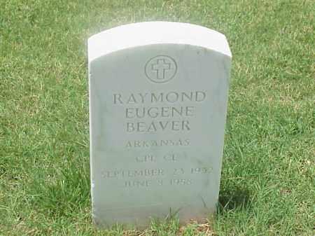 BEAVER (VETERAN), RAYMOND EUGENE - Pulaski County, Arkansas | RAYMOND EUGENE BEAVER (VETERAN) - Arkansas Gravestone Photos