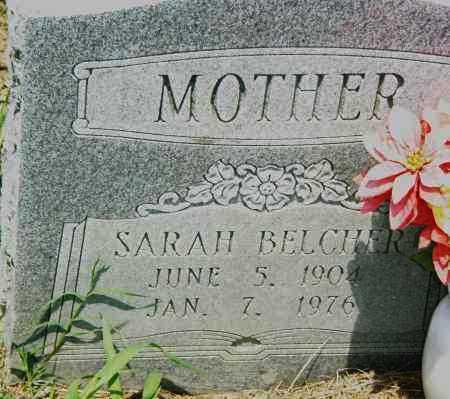 BELCHER, SARAH - Pulaski County, Arkansas | SARAH BELCHER - Arkansas Gravestone Photos