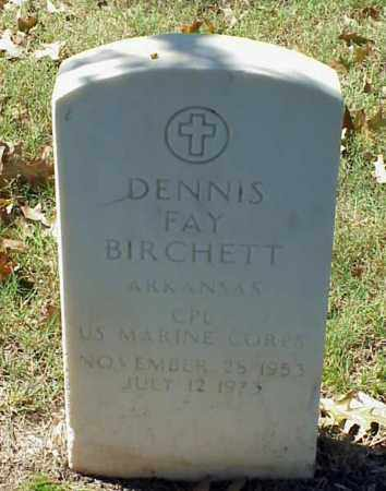 BIRCHETT (VETERAN), DENNIS FAY - Pulaski County, Arkansas | DENNIS FAY BIRCHETT (VETERAN) - Arkansas Gravestone Photos