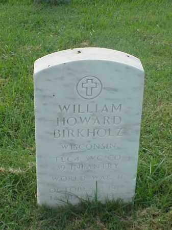 BIRKHOLZ (VETERAN WWII), WILLIAM HOWARD - Pulaski County, Arkansas | WILLIAM HOWARD BIRKHOLZ (VETERAN WWII) - Arkansas Gravestone Photos