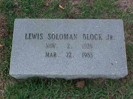 BLOCK, JR, LEWIS SOLOMAN - Pulaski County, Arkansas | LEWIS SOLOMAN BLOCK, JR - Arkansas Gravestone Photos