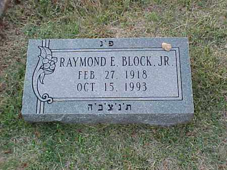 BLOCK, JR, RAYMOND E - Pulaski County, Arkansas | RAYMOND E BLOCK, JR - Arkansas Gravestone Photos