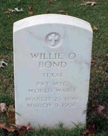 BOND (VETERAN WWI), WILLIE O - Pulaski County, Arkansas | WILLIE O BOND (VETERAN WWI) - Arkansas Gravestone Photos