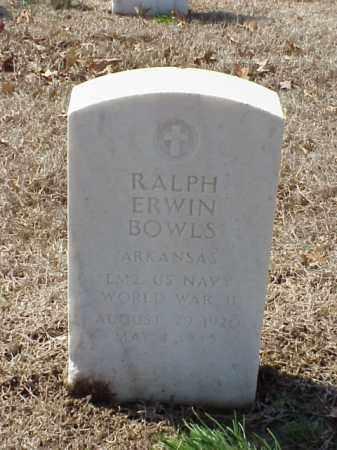 BOWLS (VETERAN WWII), RALPH ERWIN - Pulaski County, Arkansas | RALPH ERWIN BOWLS (VETERAN WWII) - Arkansas Gravestone Photos
