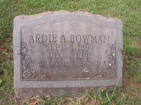 BOWMAN, ARDIE A - Pulaski County, Arkansas | ARDIE A BOWMAN - Arkansas Gravestone Photos