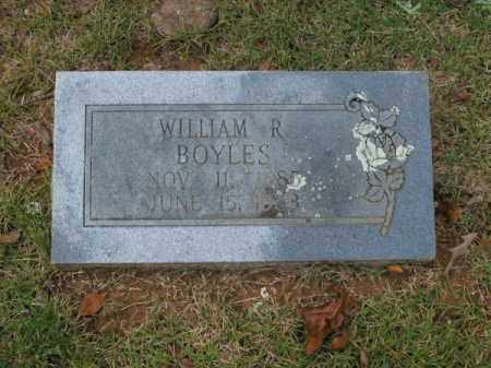 BOYLES, WILLIAM R - Pulaski County, Arkansas | WILLIAM R BOYLES - Arkansas Gravestone Photos