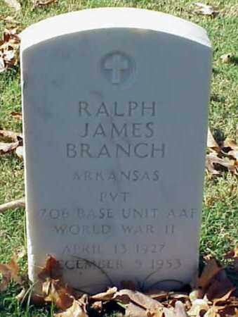 BRANCH (VETERAN WWII), RALPH JAMES - Pulaski County, Arkansas | RALPH JAMES BRANCH (VETERAN WWII) - Arkansas Gravestone Photos