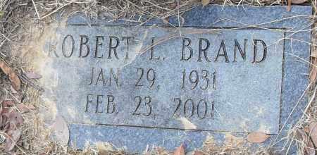 BRAND, ROBERT L - Pulaski County, Arkansas | ROBERT L BRAND - Arkansas Gravestone Photos