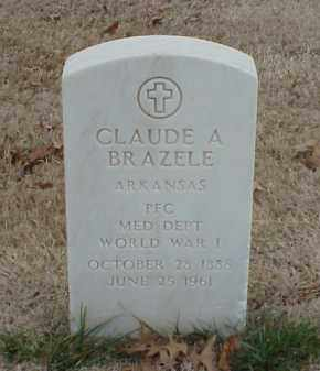 BRAZELE  (VETERAN WWI), CLAUDE A - Pulaski County, Arkansas | CLAUDE A BRAZELE  (VETERAN WWI) - Arkansas Gravestone Photos