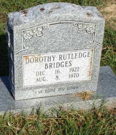 RUTLEDGE BRIDGES, DOROTHY - Pulaski County, Arkansas | DOROTHY RUTLEDGE BRIDGES - Arkansas Gravestone Photos