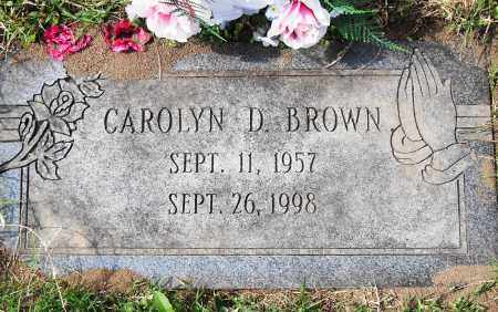 BROWN, CAROLYN D - Pulaski County, Arkansas | CAROLYN D BROWN - Arkansas Gravestone Photos