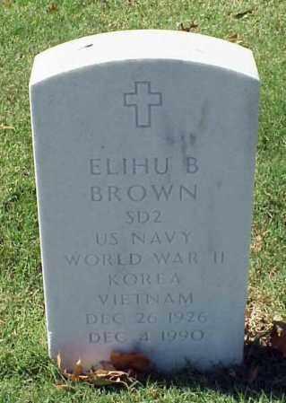 BROWN (VETERAN 3 WARS), ELIHU B - Pulaski County, Arkansas | ELIHU B BROWN (VETERAN 3 WARS) - Arkansas Gravestone Photos