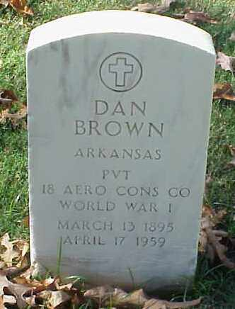 BROWN (VETERAN WWI), DAN - Pulaski County, Arkansas | DAN BROWN (VETERAN WWI) - Arkansas Gravestone Photos