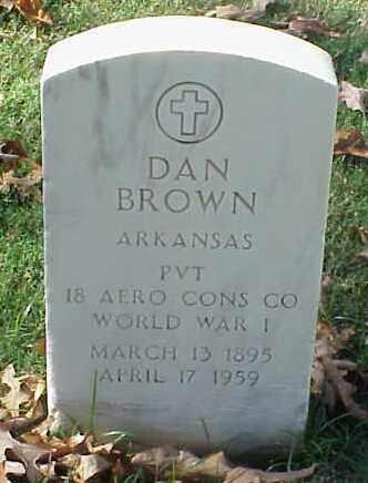 BROWN (VETERAN WWI), DAN - Pulaski County, Arkansas | DAN BROWN (VETERAN WWI) - Arkansas Gravestone Photos
