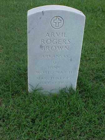 BROWN (VETERAN WWII), ARVIL ROGERS - Pulaski County, Arkansas | ARVIL ROGERS BROWN (VETERAN WWII) - Arkansas Gravestone Photos