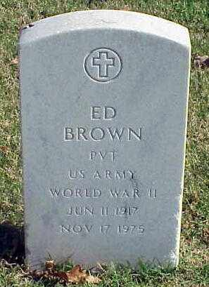 BROWN (VETERAN WWII), ED - Pulaski County, Arkansas | ED BROWN (VETERAN WWII) - Arkansas Gravestone Photos