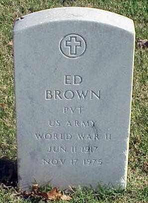 BROWN (VETERAN WWII), ED - Pulaski County, Arkansas | ED BROWN (VETERAN WWII) - Arkansas Gravestone Photos