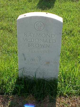 BROWN (VETERAN WWII), RAYMOND MCDONALD - Pulaski County, Arkansas | RAYMOND MCDONALD BROWN (VETERAN WWII) - Arkansas Gravestone Photos