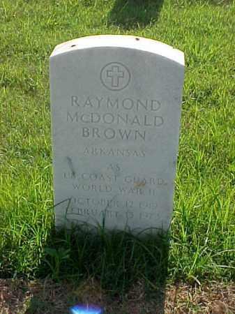 BROWN (VETERAN WWII), RAYMOND MCDONALD - Pulaski County, Arkansas | RAYMOND MCDONALD BROWN (VETERAN WWII) - Arkansas Gravestone Photos