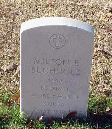 BUCHHOLZ (VETERAN 2 WARS), MILTON E - Pulaski County, Arkansas | MILTON E BUCHHOLZ (VETERAN 2 WARS) - Arkansas Gravestone Photos
