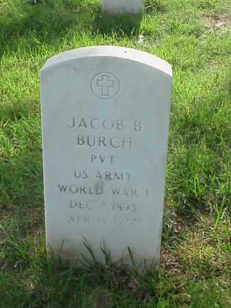 BURCH (VETERAN WWI), JACOB B - Pulaski County, Arkansas | JACOB B BURCH (VETERAN WWI) - Arkansas Gravestone Photos