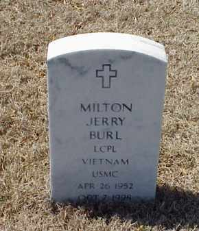 BURL (VETERAN VIET), MILTON JERRY - Pulaski County, Arkansas | MILTON JERRY BURL (VETERAN VIET) - Arkansas Gravestone Photos