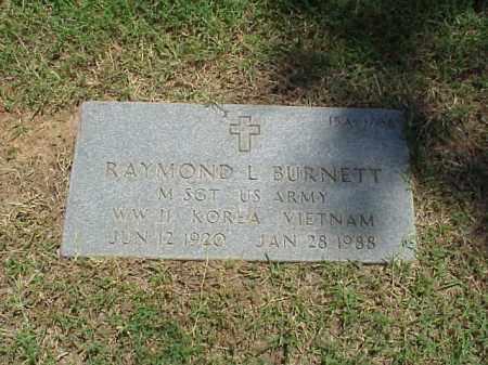 BURNETT (VETERAN 3 WARS), RAYMOND L - Pulaski County, Arkansas | RAYMOND L BURNETT (VETERAN 3 WARS) - Arkansas Gravestone Photos