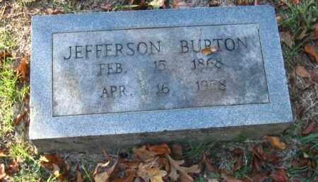 BURTON, JEFFERSON - Pulaski County, Arkansas | JEFFERSON BURTON - Arkansas Gravestone Photos