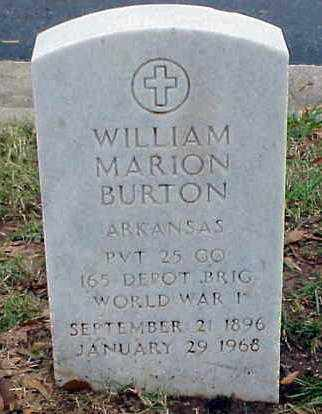 BURTON (VETERAN WWI), WILLIAM MARION - Pulaski County, Arkansas | WILLIAM MARION BURTON (VETERAN WWI) - Arkansas Gravestone Photos