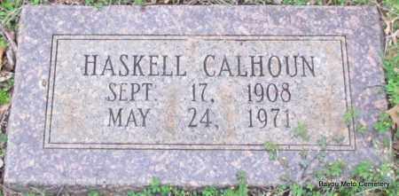 CALHOUN, HASKELL - Pulaski County, Arkansas | HASKELL CALHOUN - Arkansas Gravestone Photos