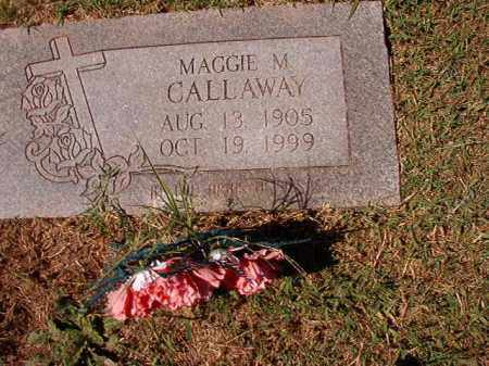 CALLAWAY, MAGGIE M - Pulaski County, Arkansas | MAGGIE M CALLAWAY - Arkansas Gravestone Photos