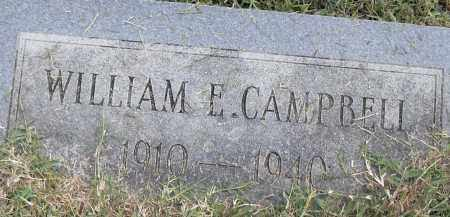 CAMPBELL, WILLIAM E - Pulaski County, Arkansas | WILLIAM E CAMPBELL - Arkansas Gravestone Photos