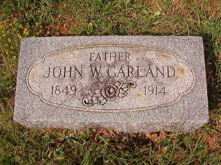 CARLAND, JOHN W - Pulaski County, Arkansas | JOHN W CARLAND - Arkansas Gravestone Photos