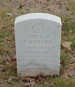CARROLL  (VETERAN WWI), OBEY B - Pulaski County, Arkansas | OBEY B CARROLL  (VETERAN WWI) - Arkansas Gravestone Photos