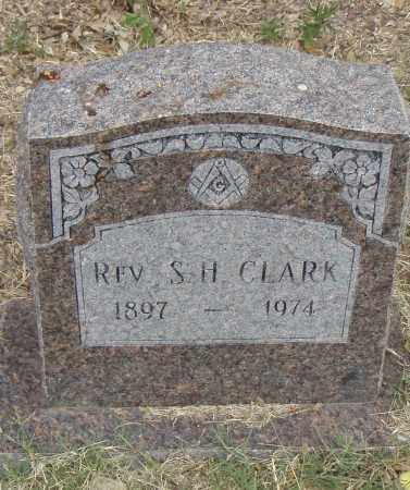 CLARK,  REV., S.H. - Pulaski County, Arkansas | S.H. CLARK,  REV. - Arkansas Gravestone Photos