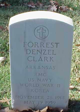 CLARK (VETERAN 2 WARS), FORREST DENZEL - Pulaski County, Arkansas | FORREST DENZEL CLARK (VETERAN 2 WARS) - Arkansas Gravestone Photos