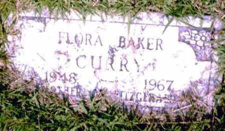 BAKER CURRY, FLORA - Pulaski County, Arkansas | FLORA BAKER CURRY - Arkansas Gravestone Photos
