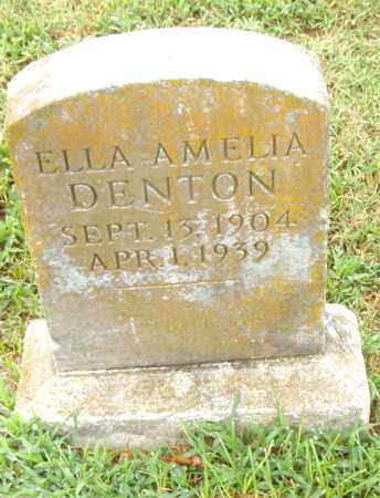 DENTON, ELLA AMELIA - Pulaski County, Arkansas | ELLA AMELIA DENTON - Arkansas Gravestone Photos