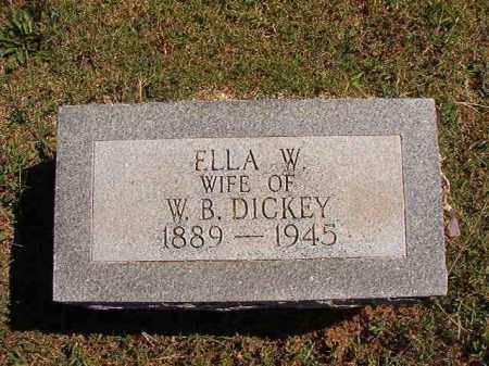 DICKEY, ELLA W - Pulaski County, Arkansas | ELLA W DICKEY - Arkansas Gravestone Photos