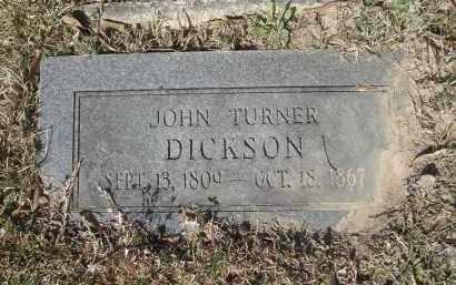 DICKSON, JOHN TURNER (2ND STONE) - Pulaski County, Arkansas | JOHN TURNER (2ND STONE) DICKSON - Arkansas Gravestone Photos