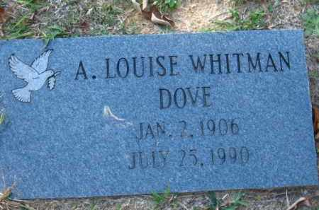 WHITMAN DOVE, A. LOUISE - Pulaski County, Arkansas | A. LOUISE WHITMAN DOVE - Arkansas Gravestone Photos