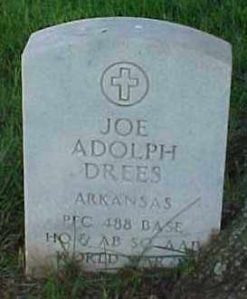 DREES (VETERAN WWII), JOE ADOLPH - Pulaski County, Arkansas | JOE ADOLPH DREES (VETERAN WWII) - Arkansas Gravestone Photos