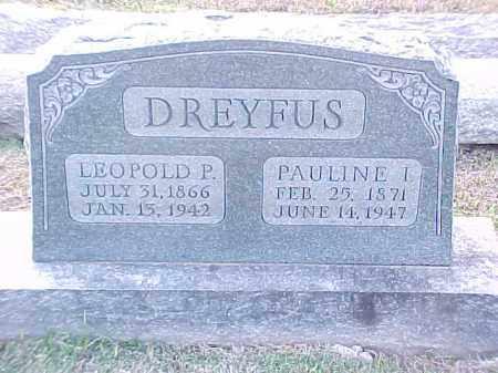 DREYFUS, LEOPOLD P - Pulaski County, Arkansas | LEOPOLD P DREYFUS - Arkansas Gravestone Photos