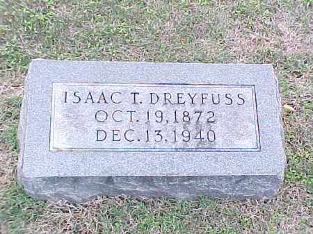 DREYFUSS, ISAAC T - Pulaski County, Arkansas | ISAAC T DREYFUSS - Arkansas Gravestone Photos